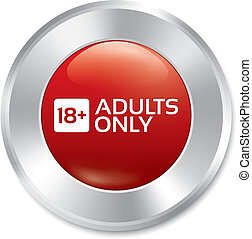 Adults only button. Age limit sticker. Isolated.