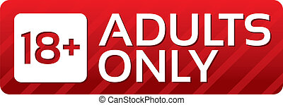 Adults only content button. Vector red sticker. Icon with...