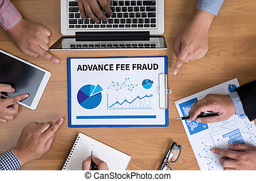 ADVANCE-FEE FRAUD Business team hands at work with financial reports and a laptop, top view