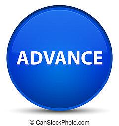 Advance special blue round button