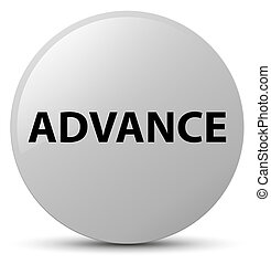 Advance white round button