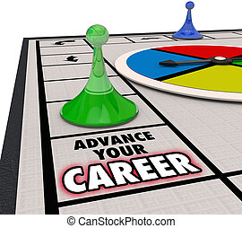 Advance Your Career Board Game Piece Moving Forward...