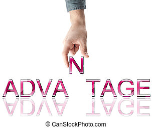 Advantage word made by male hand