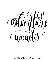 adventure awaits - hand lettering overlay typography element
