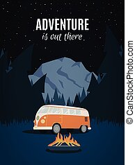 Adventure is out there. Old van in thee woodland. Mountain retro poster.
