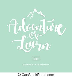 Adventure of learn.Travel and adventure concept.