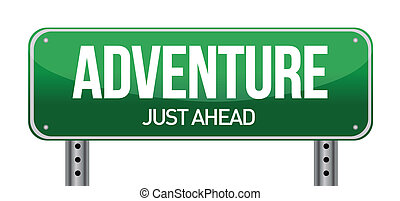 adventure road sign illustration design over a white...