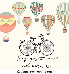 Adventures. Illustration with bicycle and air balloons in vintage hipster style.eps