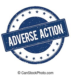 ADVERSE ACTION stamp sign