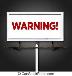 advertencia, cartelera, señal, en, fondo oscuro