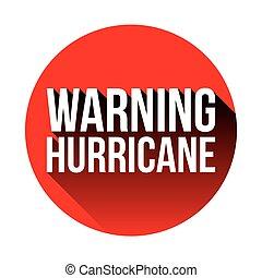 advertencia, huracán, rojo, señal