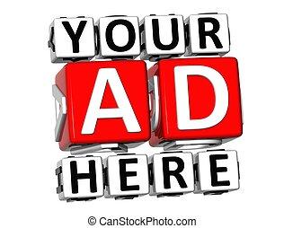 advertentie, tekst, knoop, hier, jouw, klikken, blok, 3d