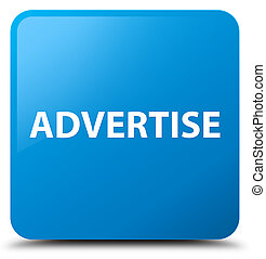 Advertise cyan blue square button