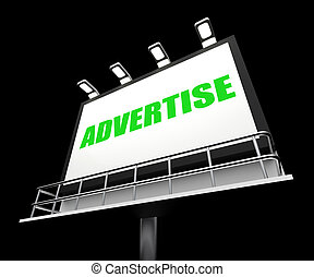 Advertise Sign Represents Promotion and Advertisement Message