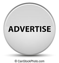 Advertise special white round button