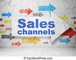 Advertising concept: arrow with Sales Channels on grunge wall background
