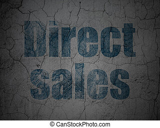 Advertising concept: Direct Sales on grunge wall background