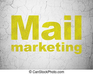 Advertising concept: Mail Marketing on wall background
