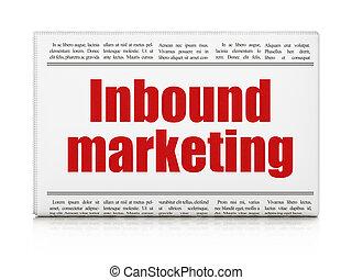 Advertising concept: newspaper headline Inbound Marketing