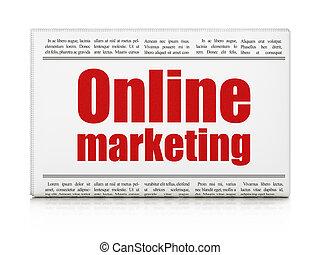 Advertising concept: newspaper headline Online Marketing