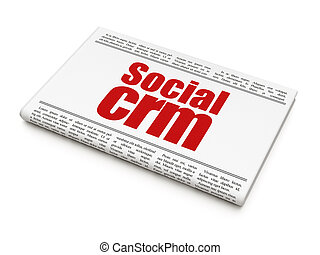 Advertising concept: newspaper headline Social CRM