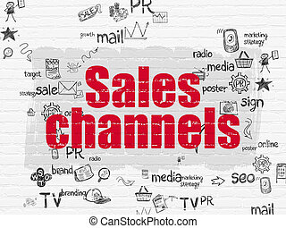 Advertising concept: Sales Channels on wall background -...