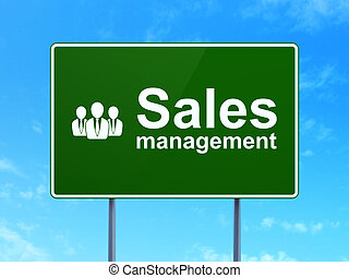 Advertising concept: Sales Management and Business People on road sign background