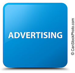 Advertising cyan blue square button
