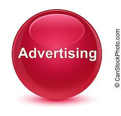 Advertising glassy pink round button