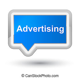Advertising prime cyan blue banner button