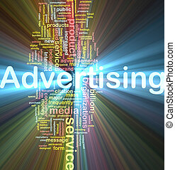 Word cloud concept illustration of media advertising glowing light effect