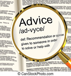 Advice Definition Magnifier Shows Recommendation Help And Support