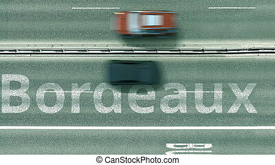 Aerial top-down view of the road. Cars reveal Bordeaux text. Travel to France 3D rendering