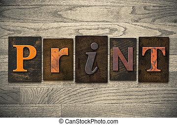 afdrukken, houten, concept, type, letterpress
