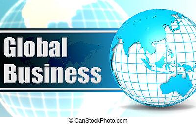 affaires globales, à, sphère, globe