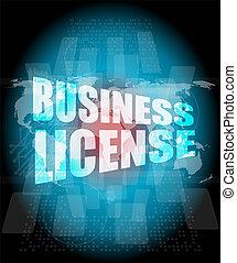 affari, licenza, su, digitale, schermo tocco