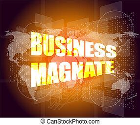 affari, magnate, parole, su, digitale, schermo tocco