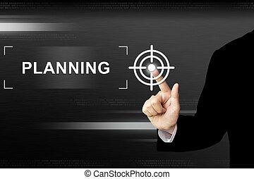 affari, mano, spinta, pianificazione, bottone, su, schermo tocco