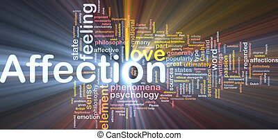 Background concept wordcloud illustration of affection glowing light