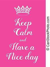 affiche, garder, calme, avoir, jour, gentil