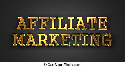 Affiliate Marketing. Business Concept. - Affiliate Marketing...