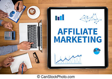 AFFILIATE MARKETING Business team hands at work with...