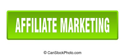 affiliate marketing button. affiliate marketing square green push button