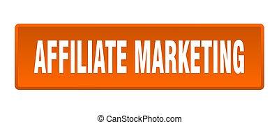 affiliate marketing button. affiliate marketing square orange push button