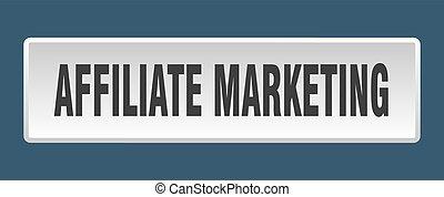 affiliate marketing button. affiliate marketing square white push button
