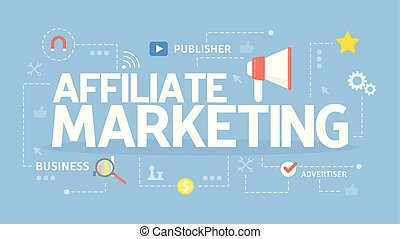 Affiliate marketing concept. - Affiliate marketing concept...