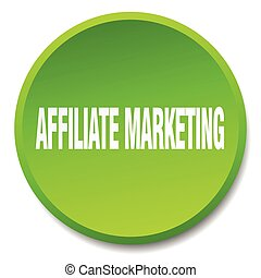 affiliate marketing green round flat isolated push button