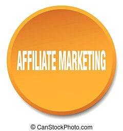 affiliate marketing orange round flat isolated push button