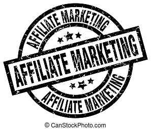 affiliate marketing round grunge black stamp