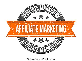 affiliate marketing round stamp with orange ribbon. affiliate marketing